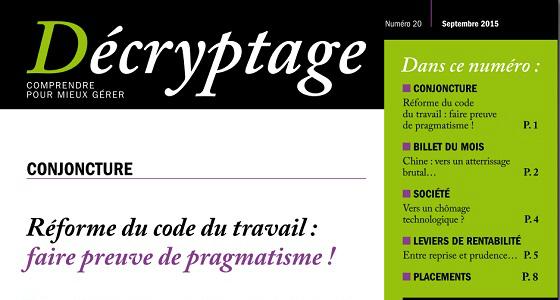 Décryptage n°20 – Réforme du code du travail : faire preuve de pragmatisme !