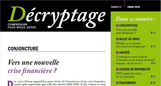 Décryptage n°21 – Vers une nouvelle crise financière ?